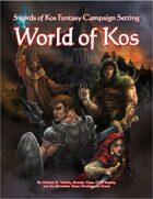 World of Kos (Swords of Kos Fantasy Campaign Setting)