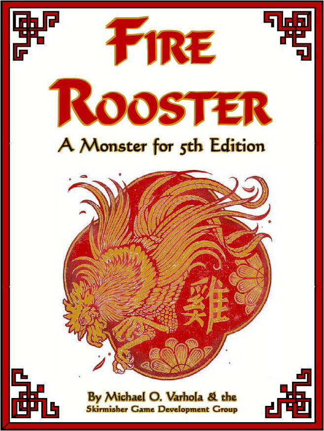 Fire Rooster (A Monster for 5th Edition)
