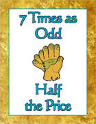 7 Times as Odd, Half the Price [BUNDLE]