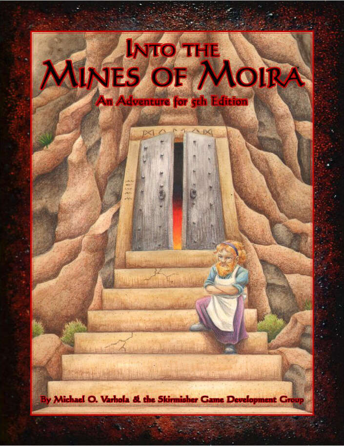 Into the Mines of Moira: An Adventure for 5th Edition