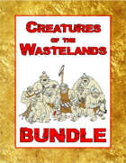 Creatures of the Wastelands [BUNDLE]