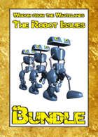 Wisdom from the Wastelands: The Robot Issues [BUNDLE]