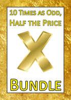 10 Times as Odd, Half the Price [BUNDLE]