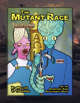 The Mutant Race (Pathfinder Roleplaying Game)