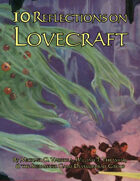 10 Reflections on Lovecraft (Pathfinder Roleplaying Game)