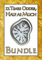 12 Times Odder, Half as Much [BUNDLE]