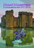 Moat Monsters: A Sourcebook for OGL RPGs
