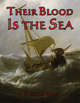 Their Blood Is the Sea