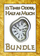 12 Times Odder, Half as Much [BUNDLE]