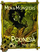 Men & Monsters of Polynesia