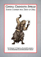 Gnoll Crocuta Spells: A Supplement to 'Tests of Skill'
