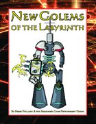 New Golems of the Labyrinth