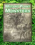 Mutant Plant Monsters