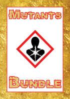 Mutants [BUNDLE]