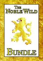 The Noble Wild [BUNDLE]