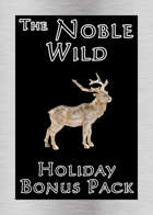 'The Noble Wild' Holiday Bonus Pack