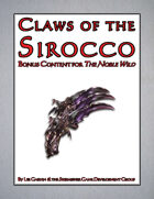 Claws of the Sirocco ('Noble Wild' Bonus Content)