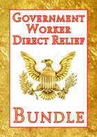 Government Worker Direct Relief [BUNDLE]