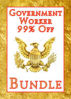 Government Worker  99% Off [BUNDLE]