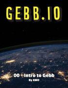 Gebb 00 – Intro to Gebb
