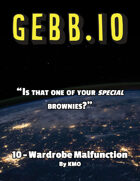 Gebb 10 – Wardrobe Malfunction