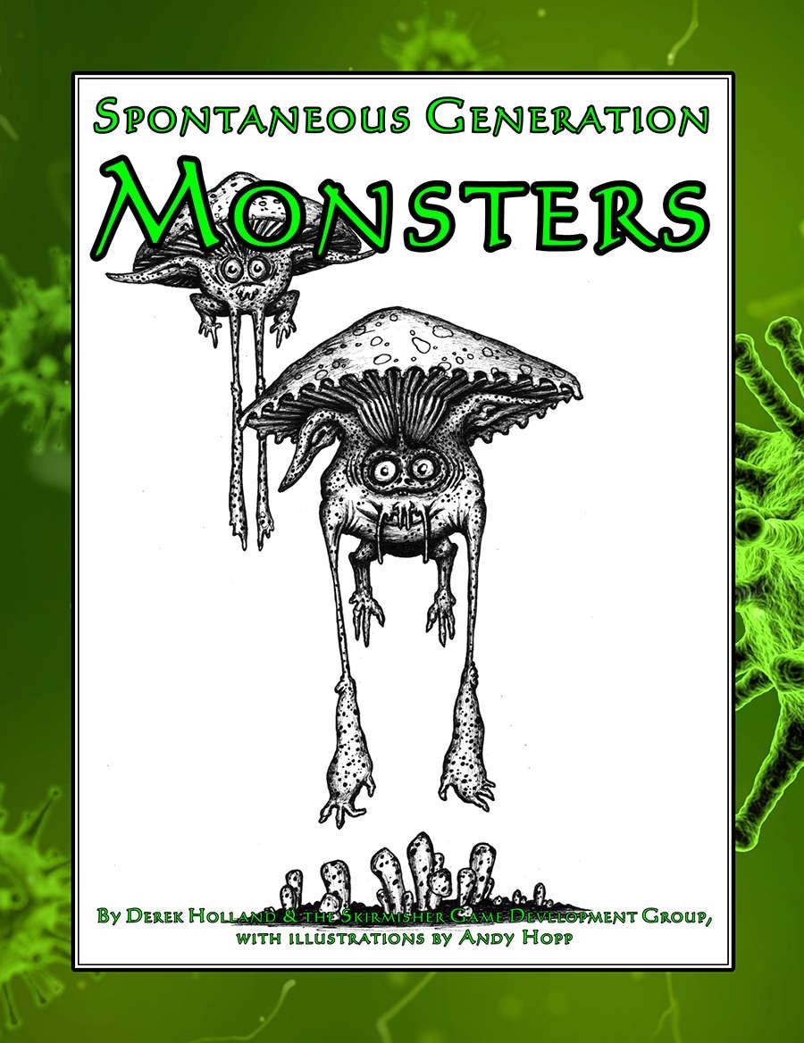 Spontaneous Generation Monsters