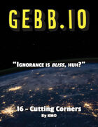 Gebb 16 – Cutting Corners