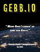 Gebb 29 – Hazardous Complacency
