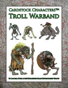 Troll Warband (Cardstock Characters)