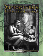 Xenogenesis in Fantasy Settings