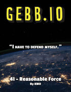 Gebb 41 – Reasonable Force