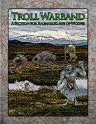Troll Warband (A Faction for 'Ragnarok: Age of Wolves')