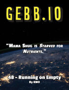 Gebb 48 – Running on Empty