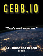 Gebb 54 – Rinse and Repeat
