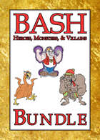 BASH Heroes, Monsters, & Villains [BUNDLE]