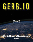 Gebb 67 – A Skosh of Composure