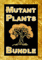 Mutant Plants [BUNDLE]