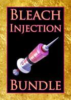 Bleach Injection [BUNDLE]