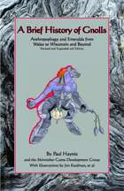 A Brief History of Gnolls: Anthropophagy and Emeralds from Wales to Wisconsin and Beyond (revised and expanded 2nd edition)