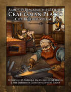 Armories, Blacksmithies, & Other Craftsman Places (City Builder Volume 2)
