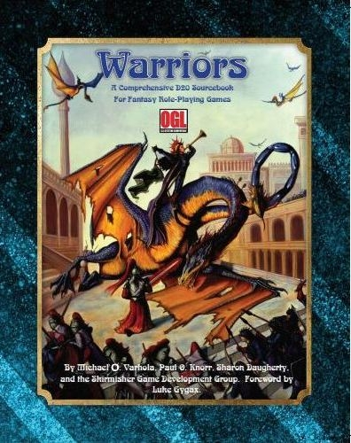 Warriors: A Comprehensive OGL Sourcebook for Fantasy Role-Playing Games