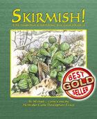 Skirmish!