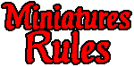 Miniatures Rules