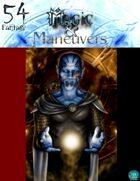 Magic & Manuevers