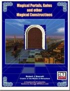 Magical Portals, Gates and Other Magical Constructs