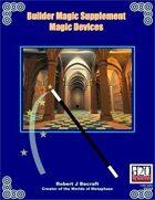 Builder Magic Supplement Magic Devices