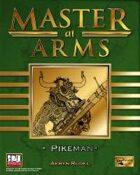 Master at Arms: Pikeman