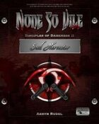 None so Vile - Disciples of Darkness II: Soul Harvester