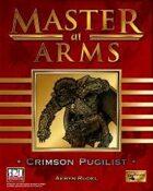 Master at Arms: Crimson Pugilist