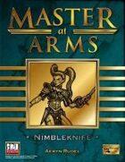 Master at Arms: Nimbleknife